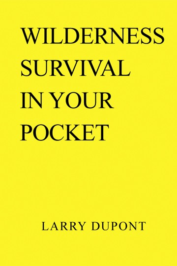 WILDERNESS SURVIVAL IN YOUR POCKET