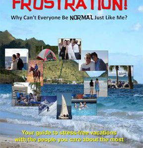Vacation Without Frustration