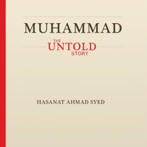 MUHAMMAD THE UNTOLD STORY