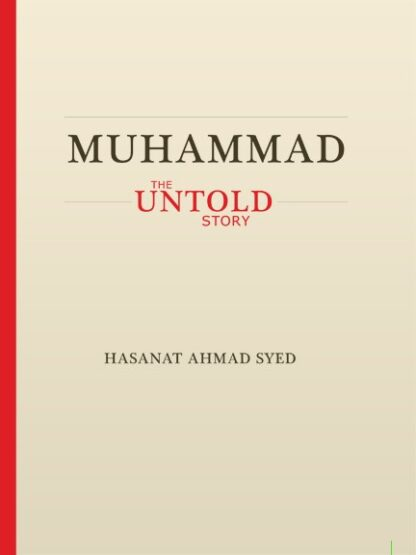 MUHAMMAD THE UNTOLD STORY
