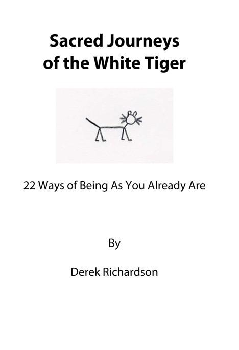Sacred Journeys of the White Tiger