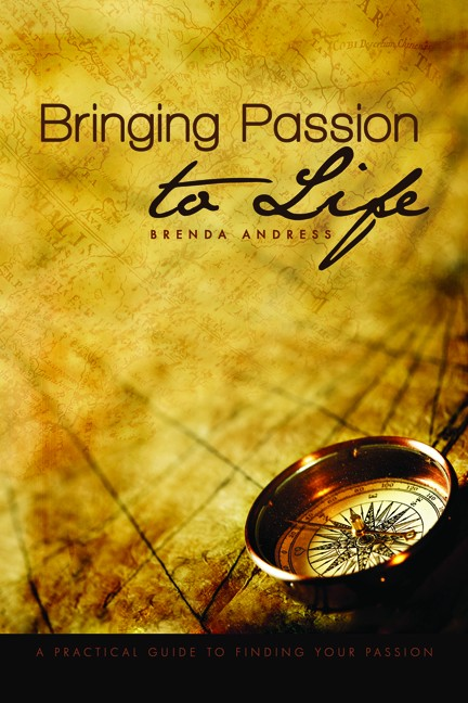 Bringing Passion to Life