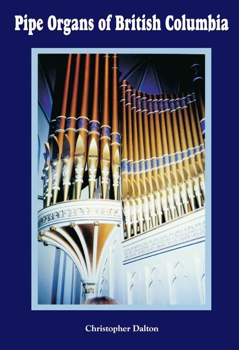 Pipe Organs of British Columbia