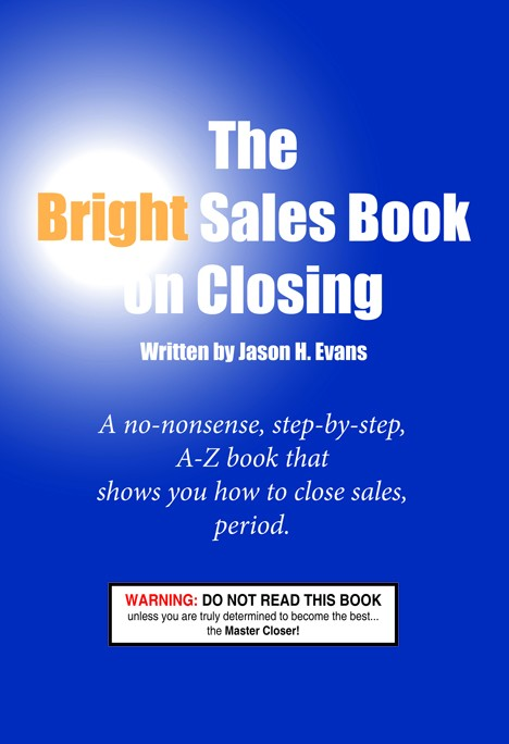 The Bright Sales Book on Closing