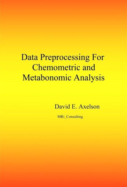 Data Preprocessing for Chemometric and Metabonomic Analysis