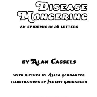 The ABCs of Disease Mongering