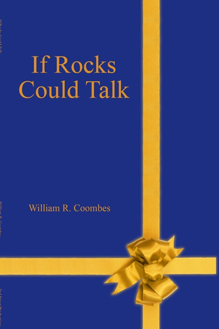 If Rocks Could Talk