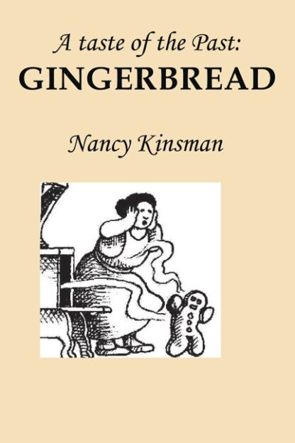 A taste of the Past: Gingerbread