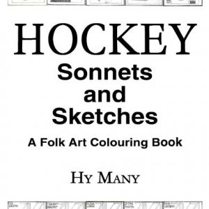 HOCKEY Sonnets and Sketches
