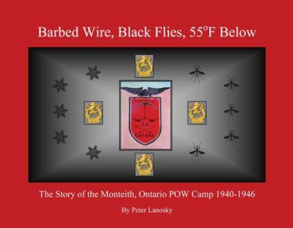 Barbed Wire, Black Flies, 55o Below