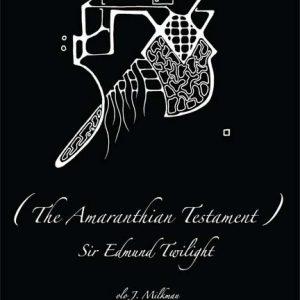 The Amaranthian Testament