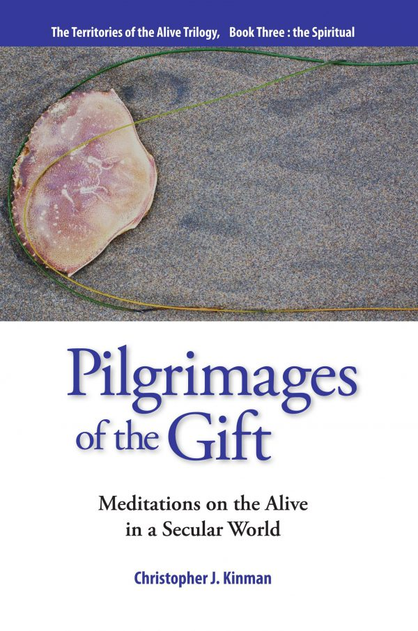 PILGRIMAGES OF THE GIFTS