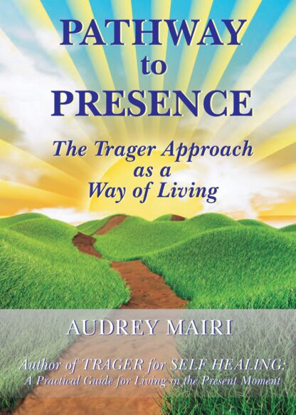 PATHWAY to PRESENCE