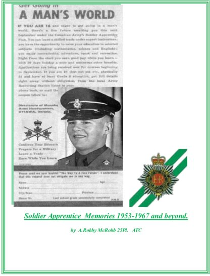 Soldier Apprentice Memories 1953-1967 and beyond