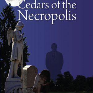 Cedars of the Necropolis