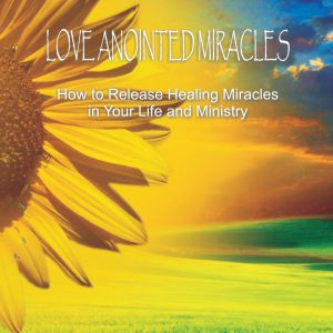 LOVE ANOINTEDMIRACLES
