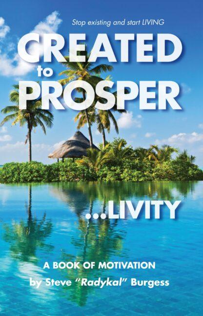 "Created to Prosper ""Livity"""