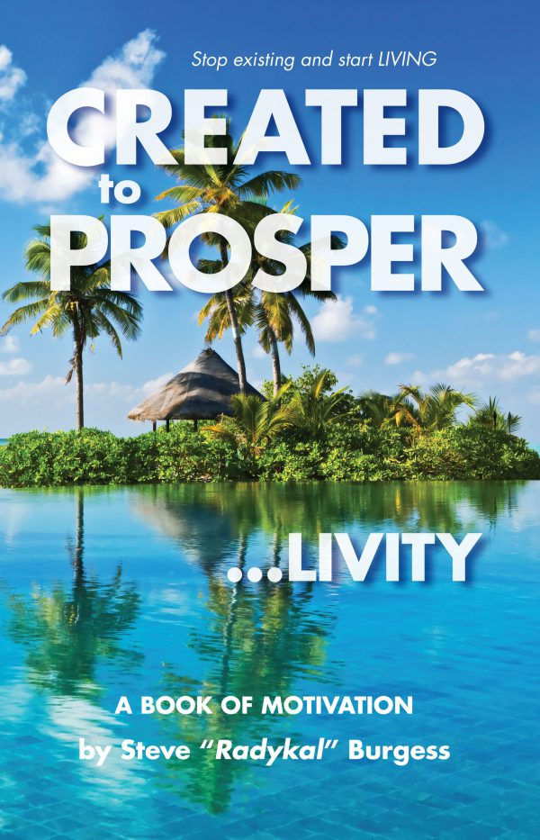 "Created to Prosper ""Livity"""