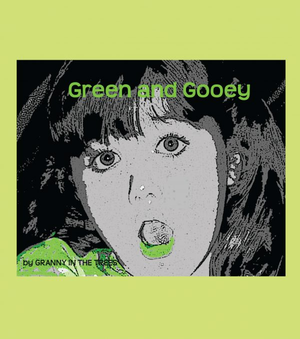 Green and Gooey