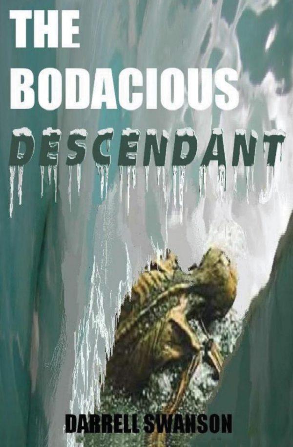 The Bodacious Descendant