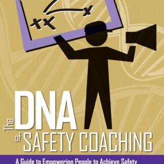 The DNA of Safety Coaching
