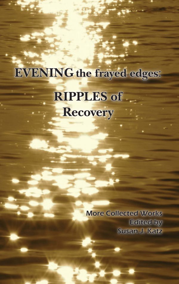 EVENING the frayed edges: Ripples of Recovery