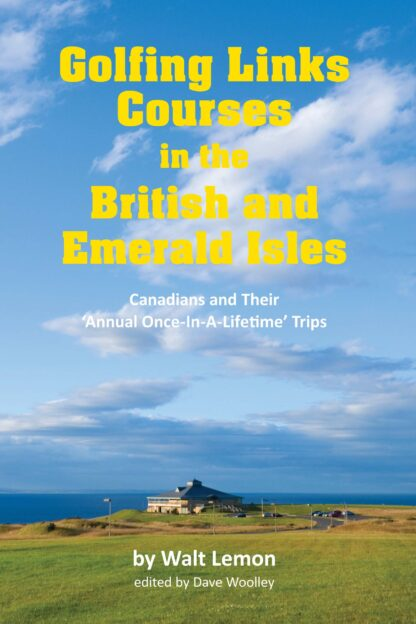 Golfing Links Courses in the British and Emerald Isles