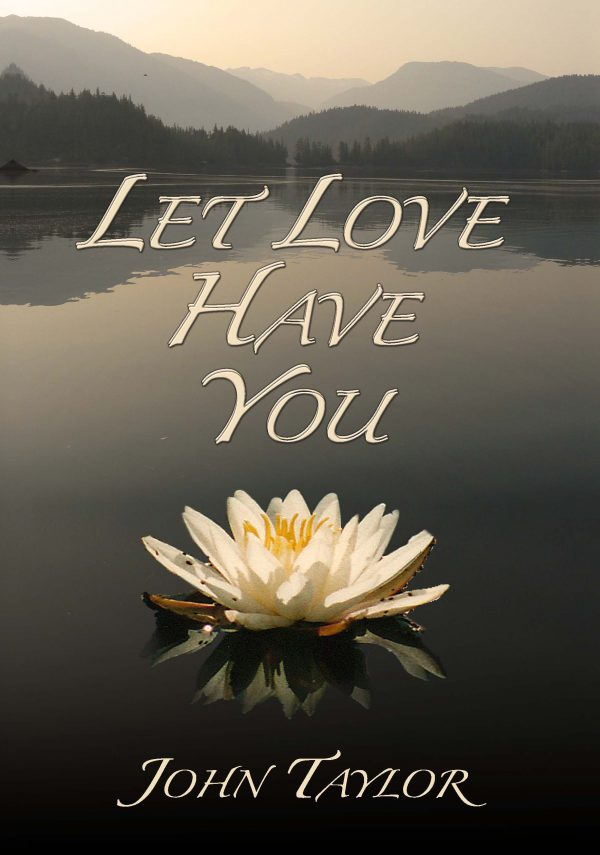Let Love Have You