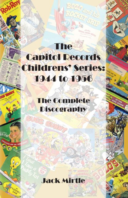 The Capitol Records Childrens' Series 1944 to 1956