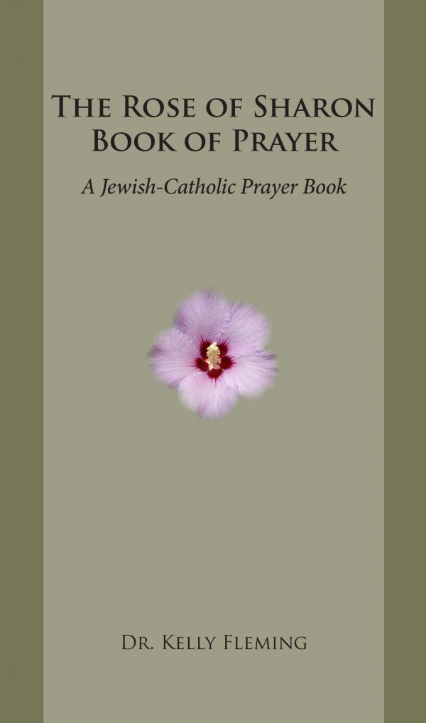 The Rose of Sharon Book of Prayer
