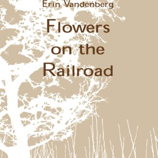 Flowers on the Railroad