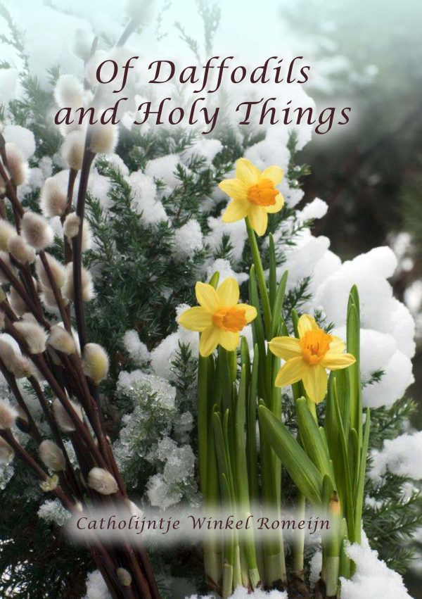Of Daffodils and Holy Things