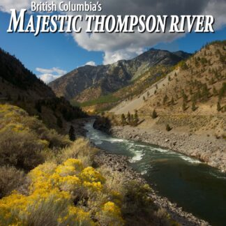 British Columbia's Majestic Thompson River