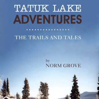 TATUK LAKE ADVENTURES