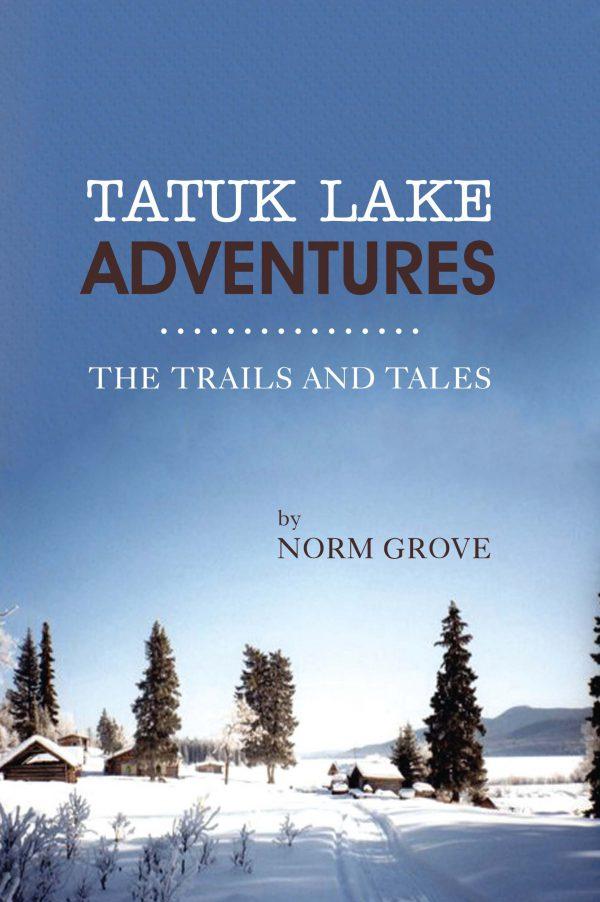 TATUK LAKE ADVENTURES