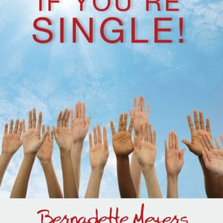 Hands Up, If You're Single!