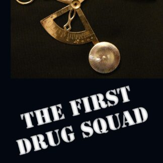 The First Drug Squad
