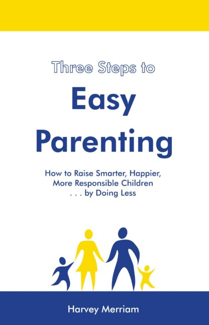 Three Steps to Easy Parenting