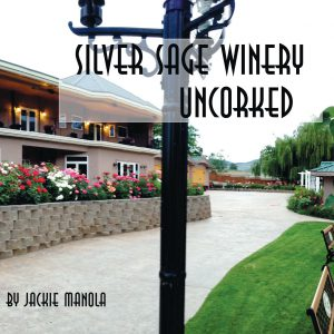 Silver Sage Winery Uncorked