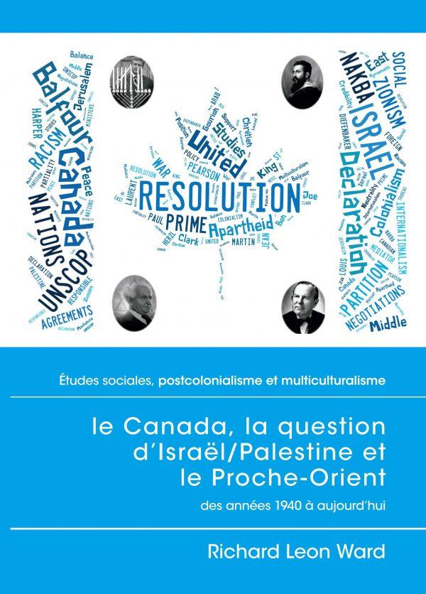 le Canada, la question d'Israël Palestine et le Proche-Orient