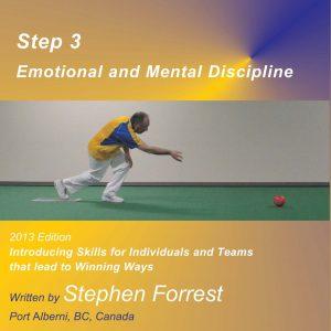 4 Steps to Success, Step 3 Emotional and Mental Discipline