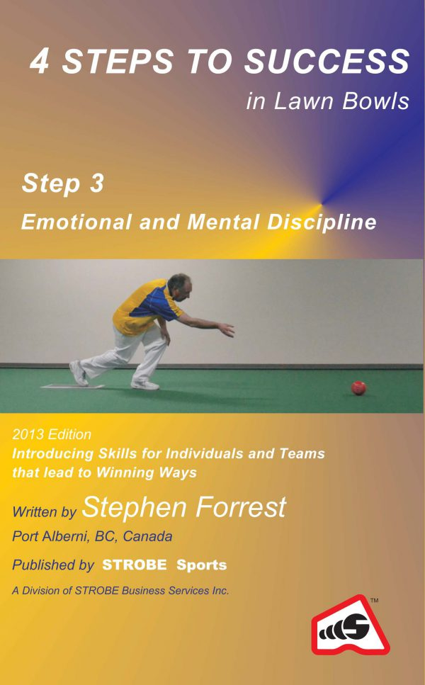 4 Steps to Success, Step 3 Emotional and Mental Discipline
