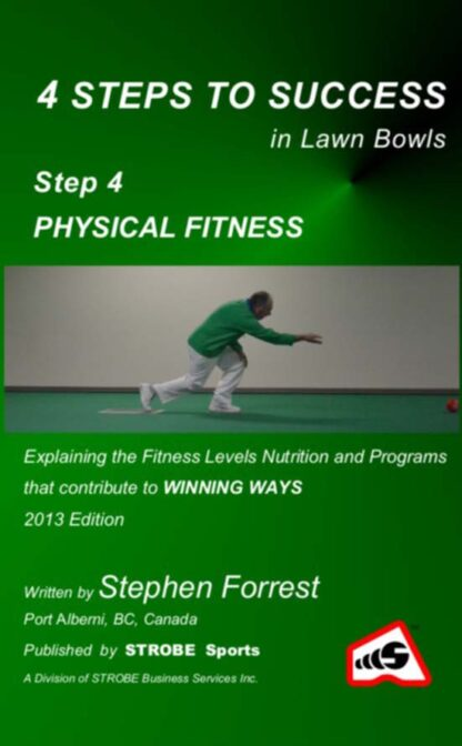 4 Steps to Success, Step 4 Physical Fitness