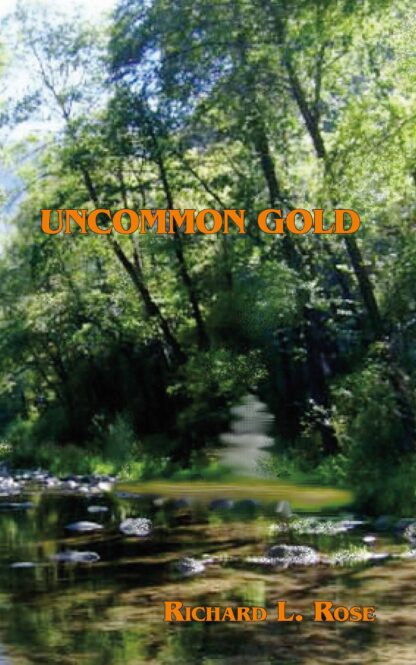 Uncommon Gold