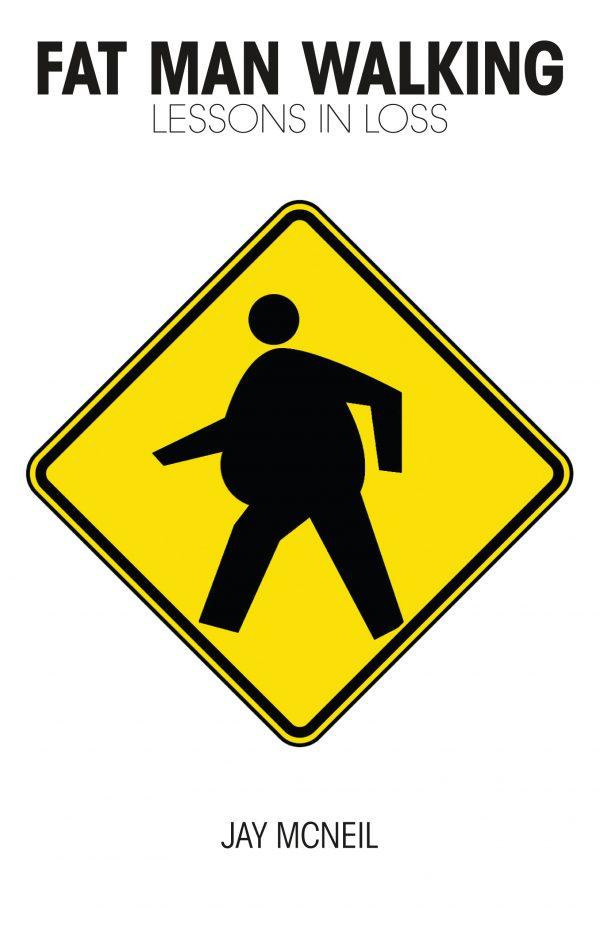 Fat Man Walking