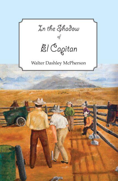 In the Shadow of El Capitan